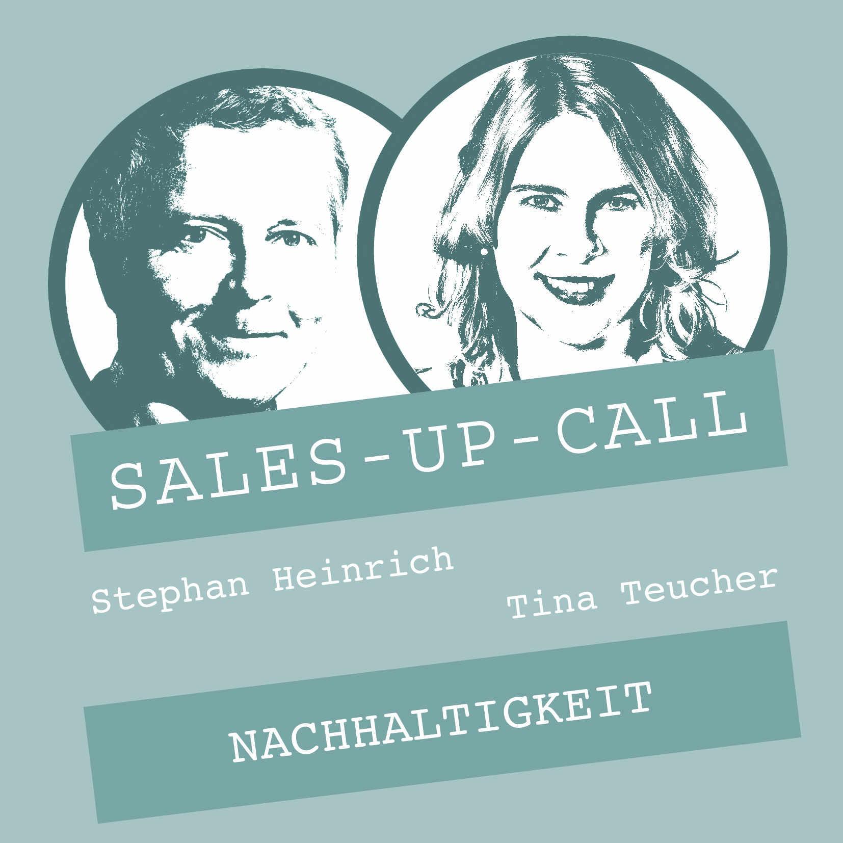 Sales-up-Call, Tina Teucher, Interview, Nachhaltigkeit